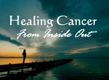 Healing Cancer from Inside Out - RAVE Diet