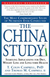 The China Study by T Colin Campbell PhD
